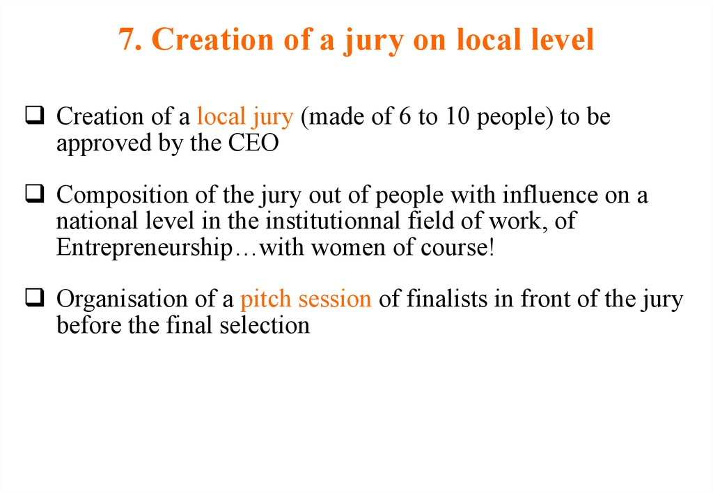 7. Creation of a jury on local level