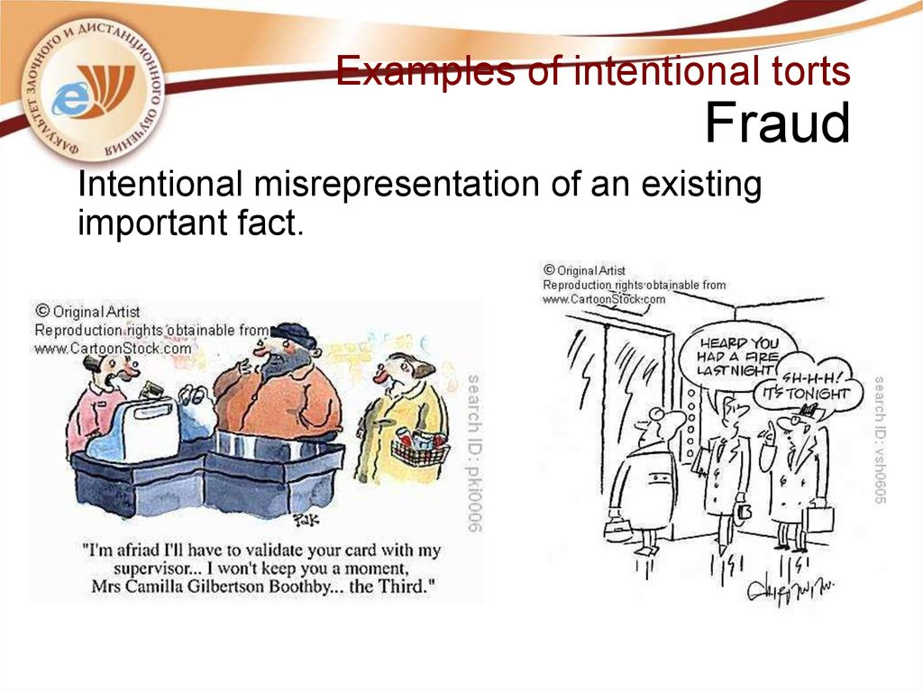Examples of intentional torts Fraud