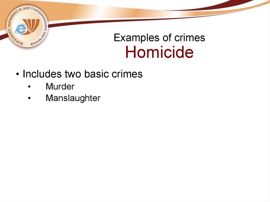 Examples of crimes Homicide