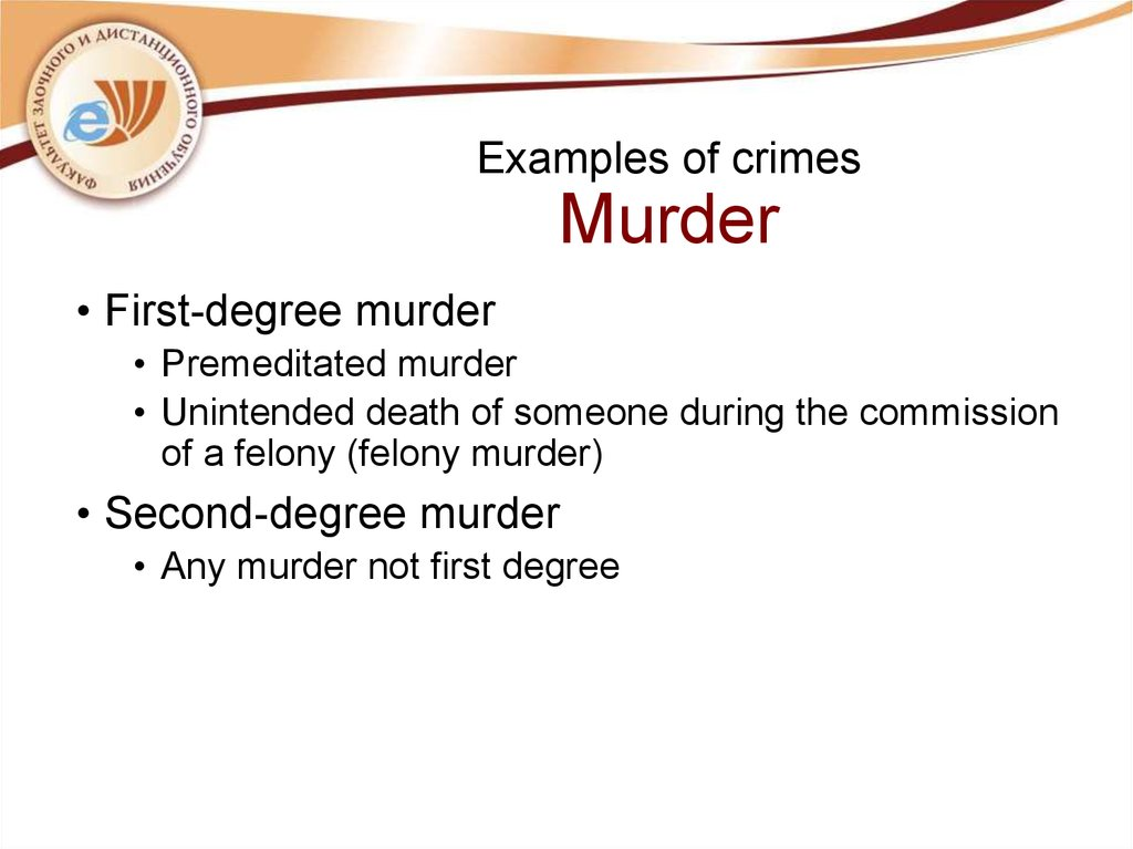 Examples of crimes Murder