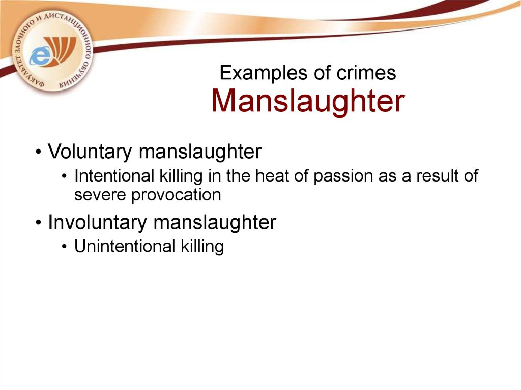 Examples of crimes Manslaughter