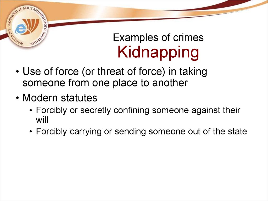Examples of crimes Kidnapping