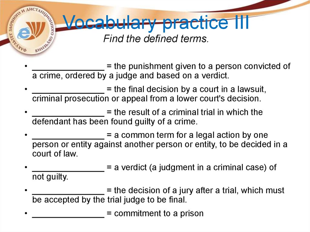 Vocabulary practice III Find the defined terms.