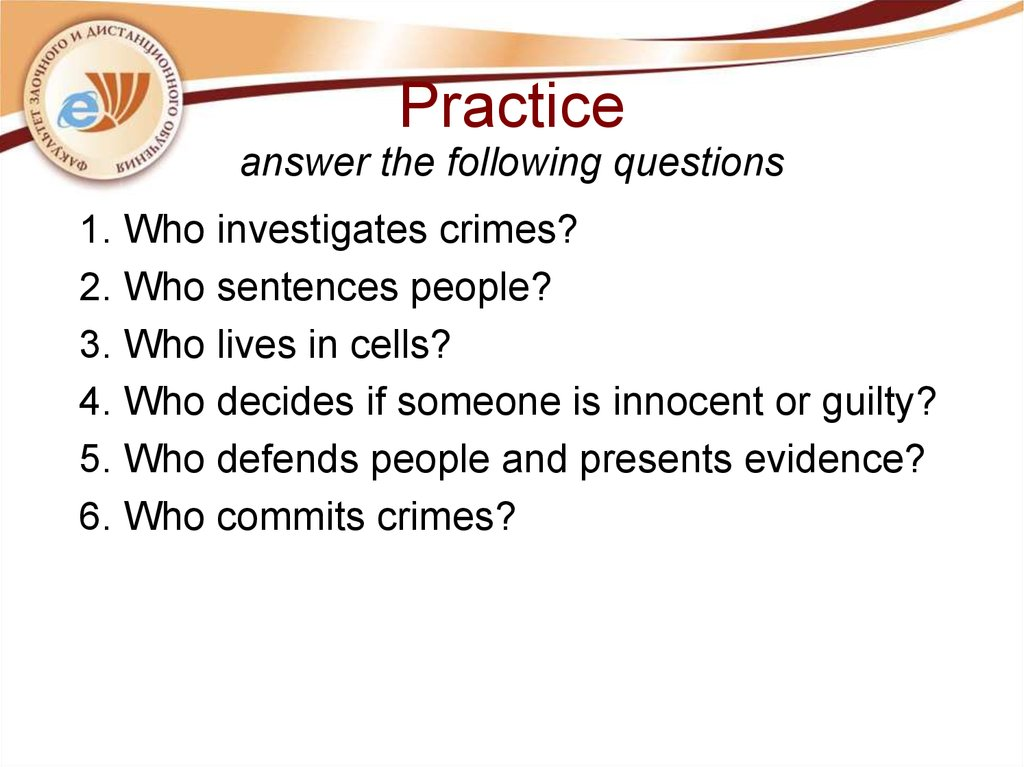 Practice answer the following questions