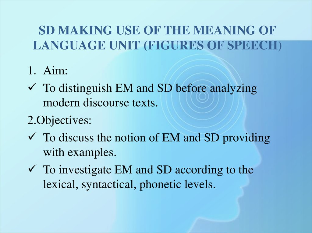 SD making use of the meaning of language unit (figures of speech)