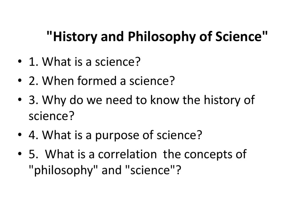 """History and Philosophy of Science"""