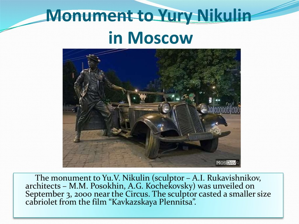 Monument to Yury Nikulin in Moscow