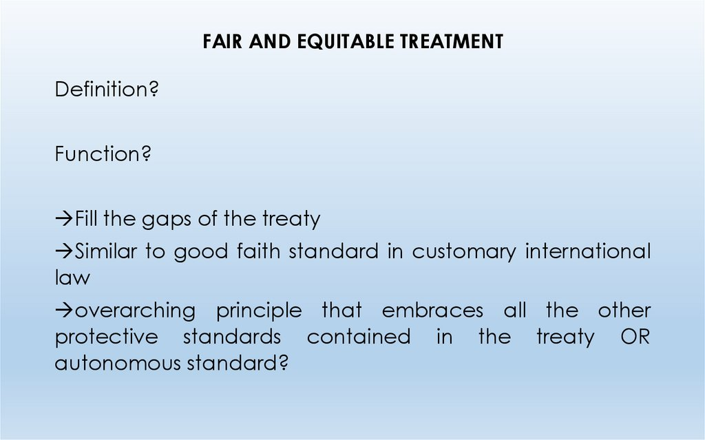 FAIR AND EQUITABLE TREATMENT