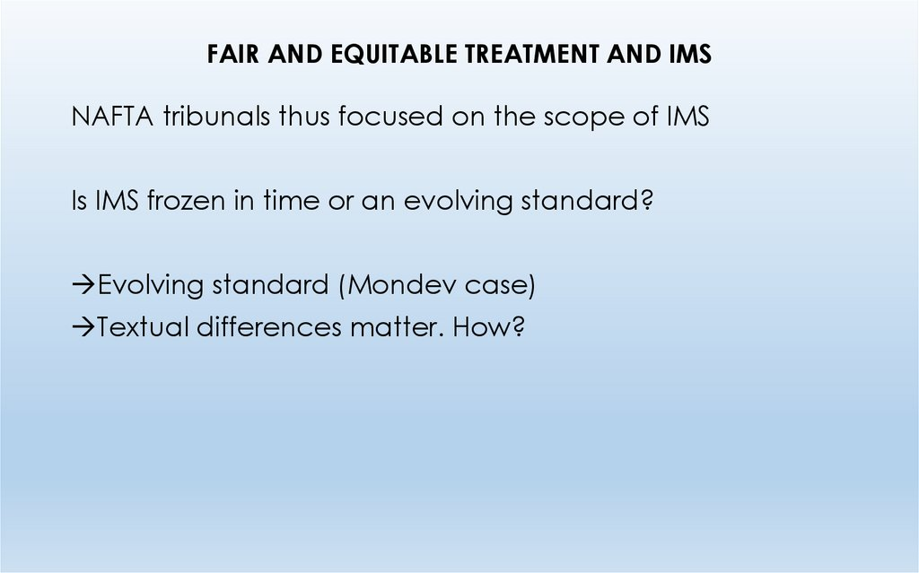 FAIR AND EQUITABLE TREATMENT AND IMS
