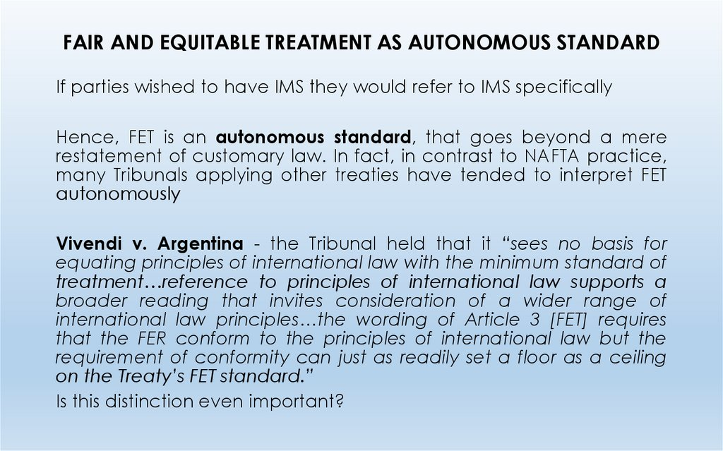 FAIR AND EQUITABLE TREATMENT AS AUTONOMOUS STANDARD