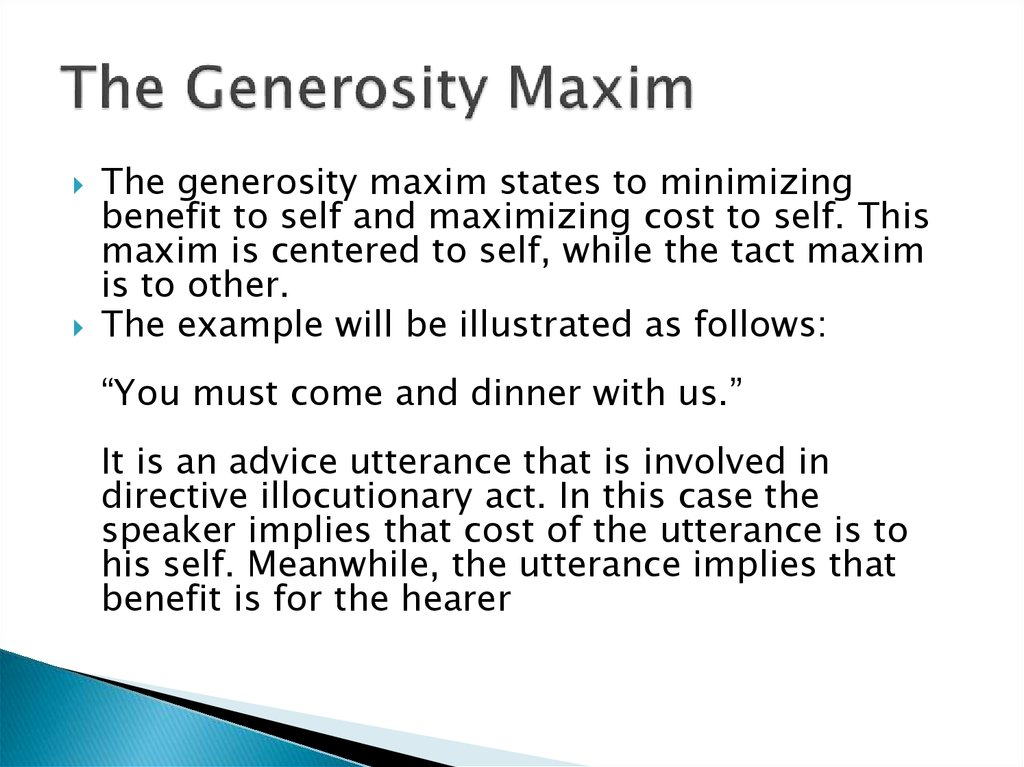 The Generosity Maxim