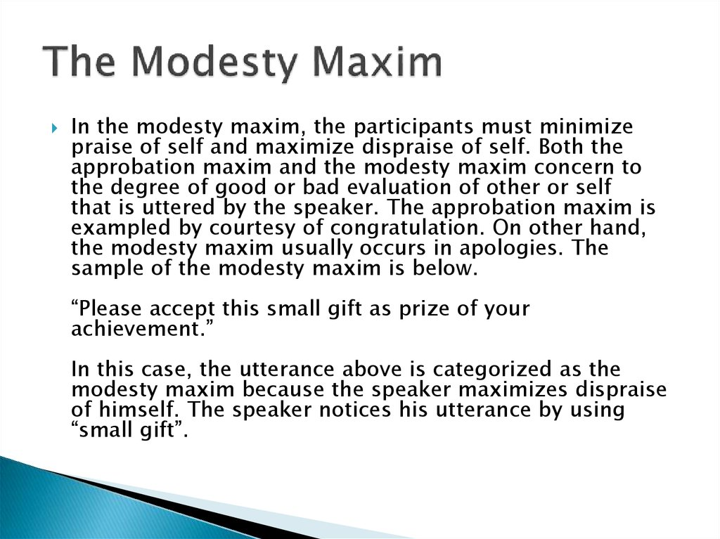 The Modesty Maxim