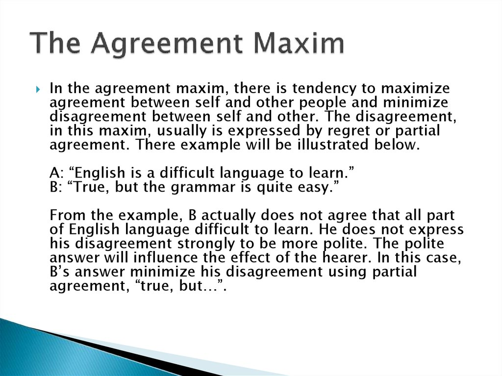 The Agreement Maxim