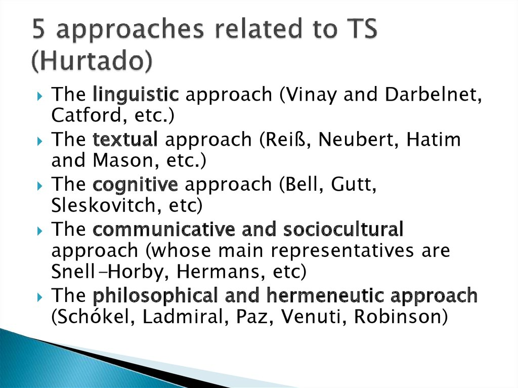 5 approaches related to TS (Hurtado)