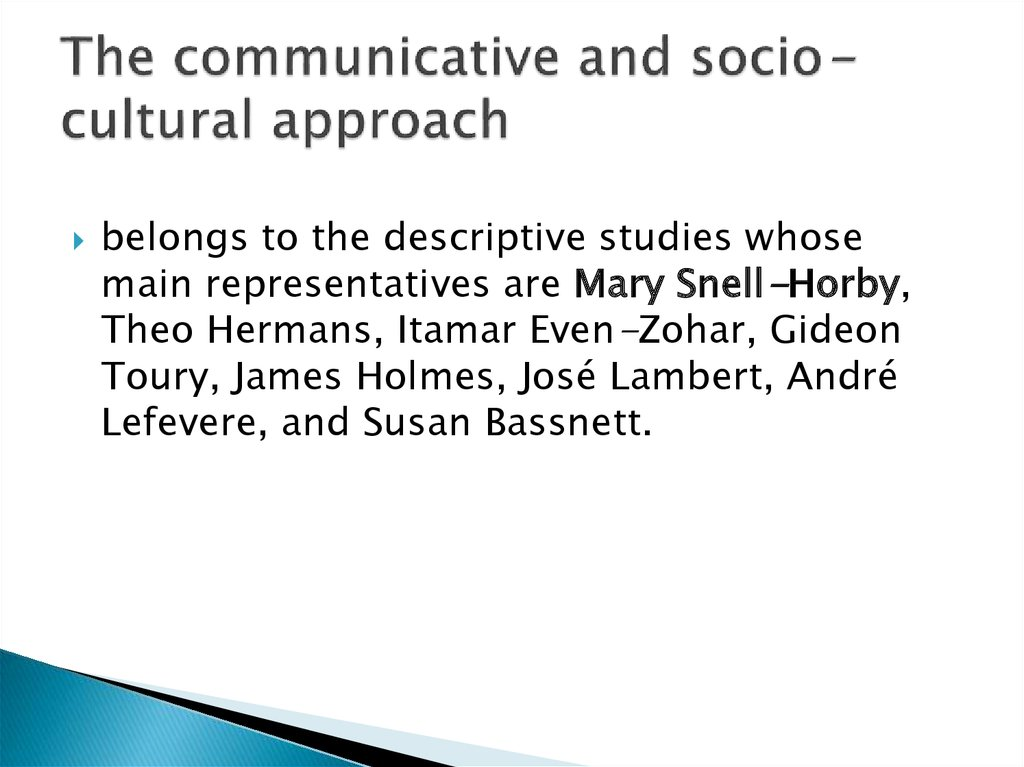 The communicative and socio-cultural approach