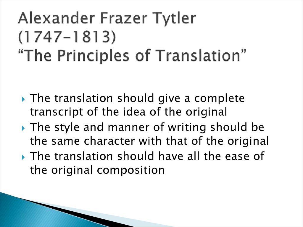 "Alexander Frazer Tytler (1747-1813) ""The Principles of Translation"""