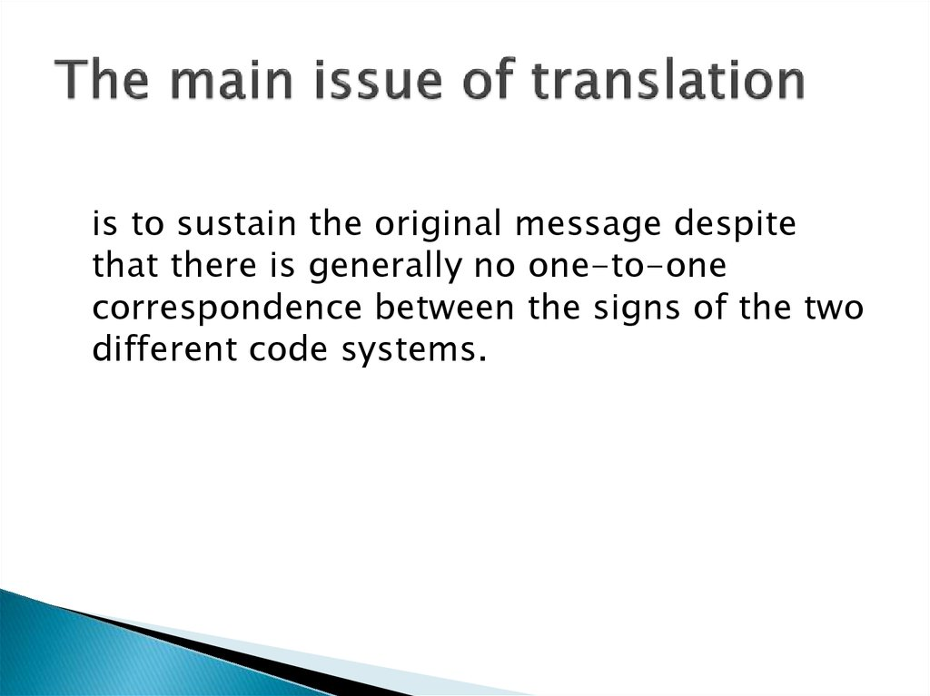 The main issue of translation