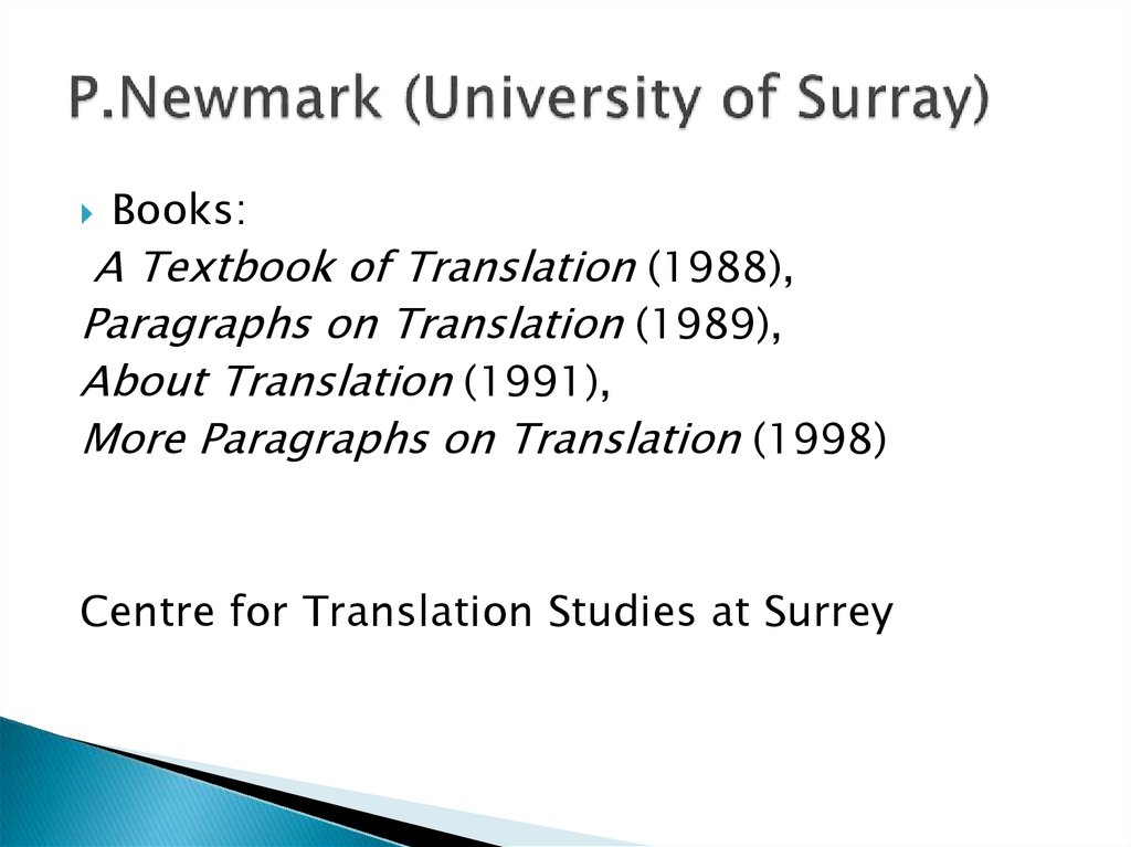 P.Newmark (University of Surray)
