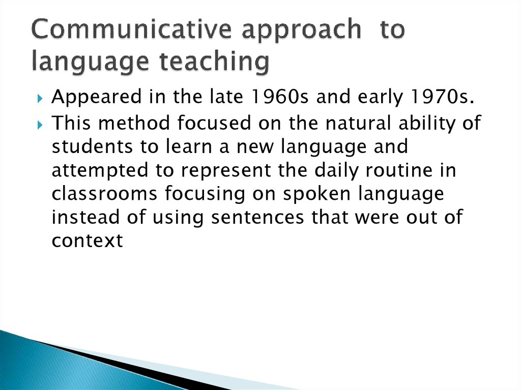 Communicative approach to language teaching