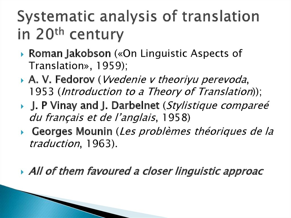 Systematic analysis of translation in 20th century