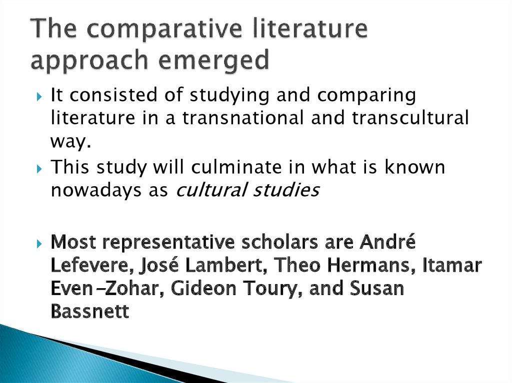 The comparative literature approach emerged