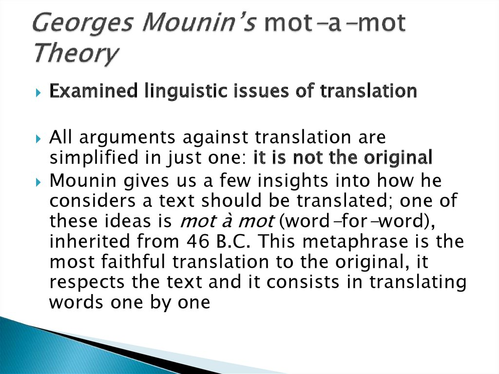 Georges Mounin's mot-a-mot Theory