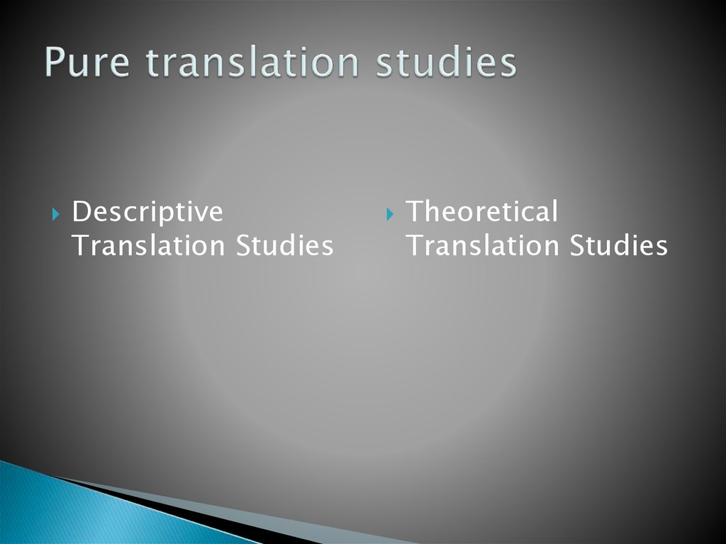 Pure translation studies