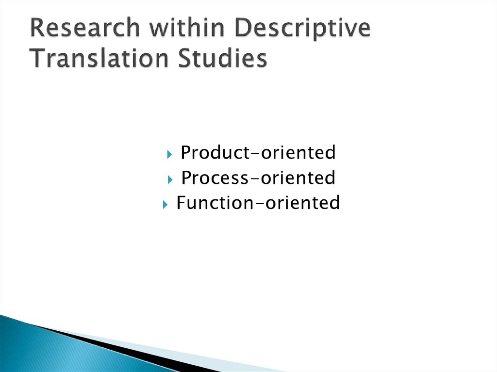 Research within Descriptive Translation Studies