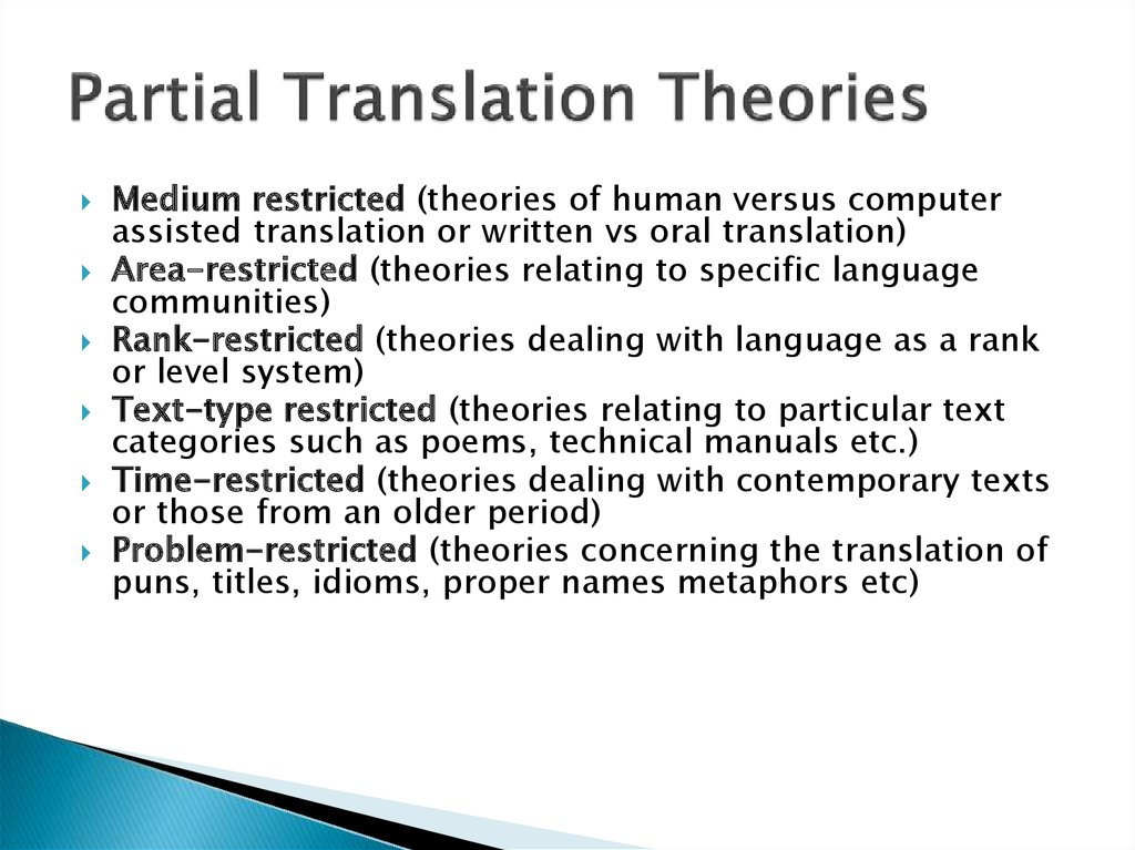 Partial Translation Theories