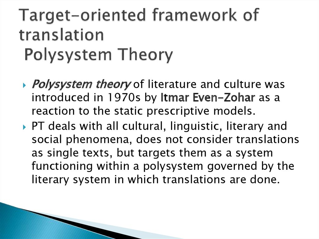 Target-oriented framework of translation Polysystem Theory