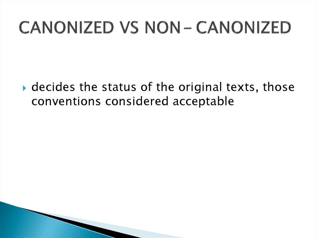 CANONIZED VS NON- CANONIZED