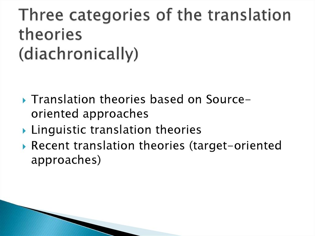 Three categories of the translation theories (diachronically)