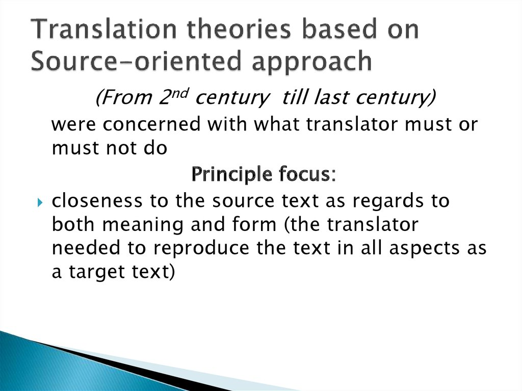 Translation theories based on Source-oriented approach