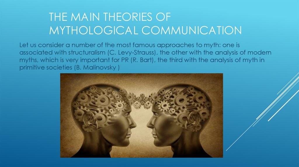 The main theories of mythological communication