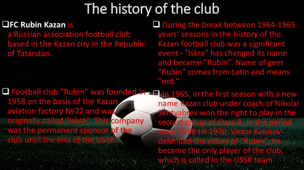 The history of the club