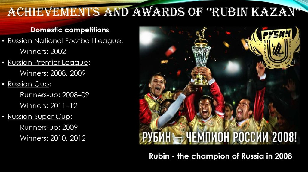 Achievements and awards of ''Rubin Kazan''
