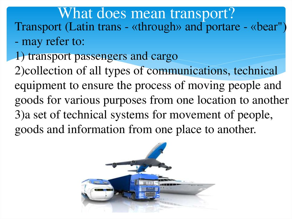 What does mean transport?