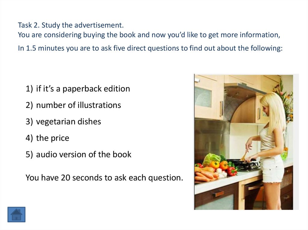 Task 2. Study the advertisement. You are considering buying the book and now you'd like to get more information, In 1.5 minutes