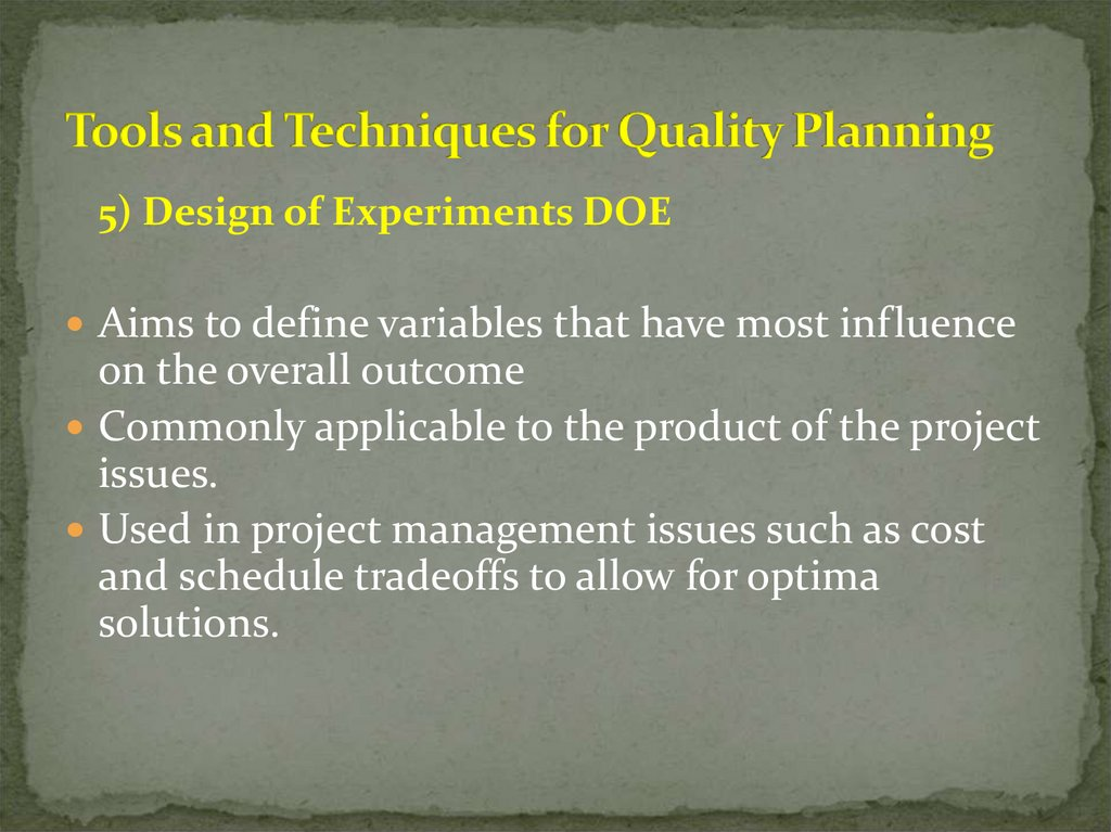 Tools and Techniques for Quality Planning