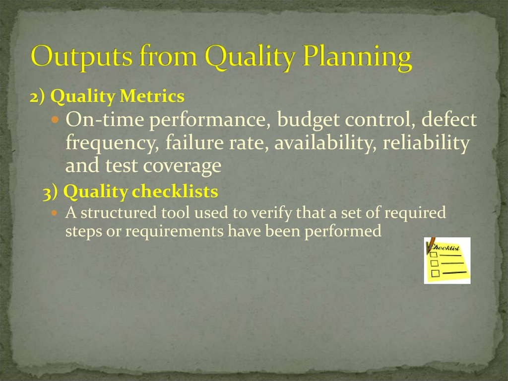 Outputs from Quality Planning