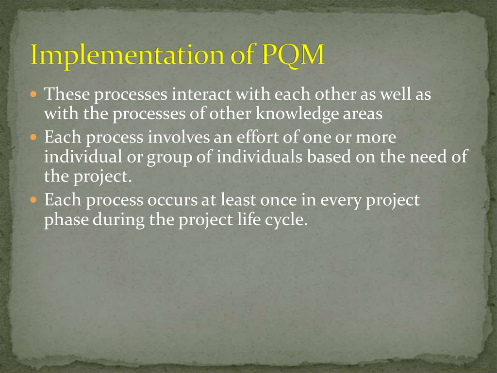 Implementation of PQM