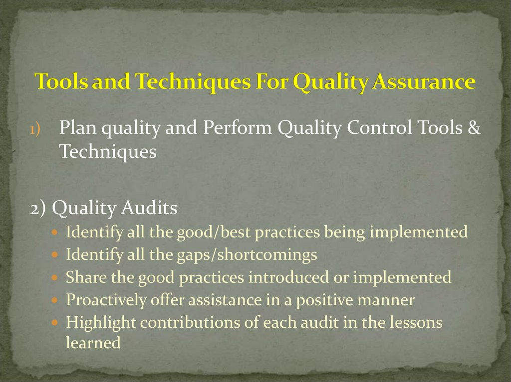 Tools and Techniques For Quality Assurance