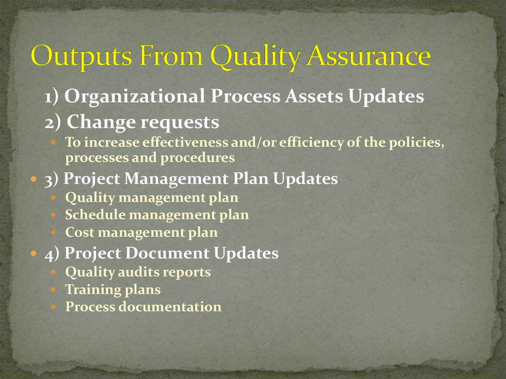 Outputs From Quality Assurance