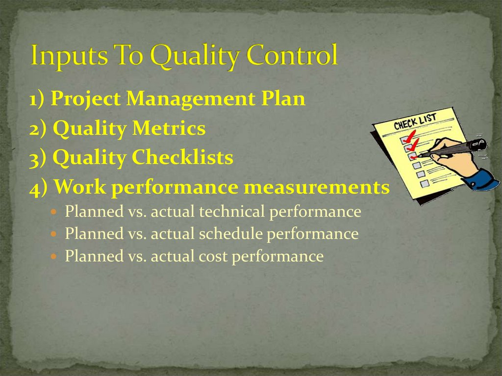 Inputs To Quality Control