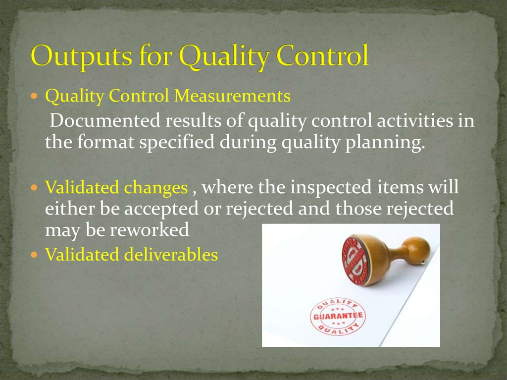 Outputs for Quality Control
