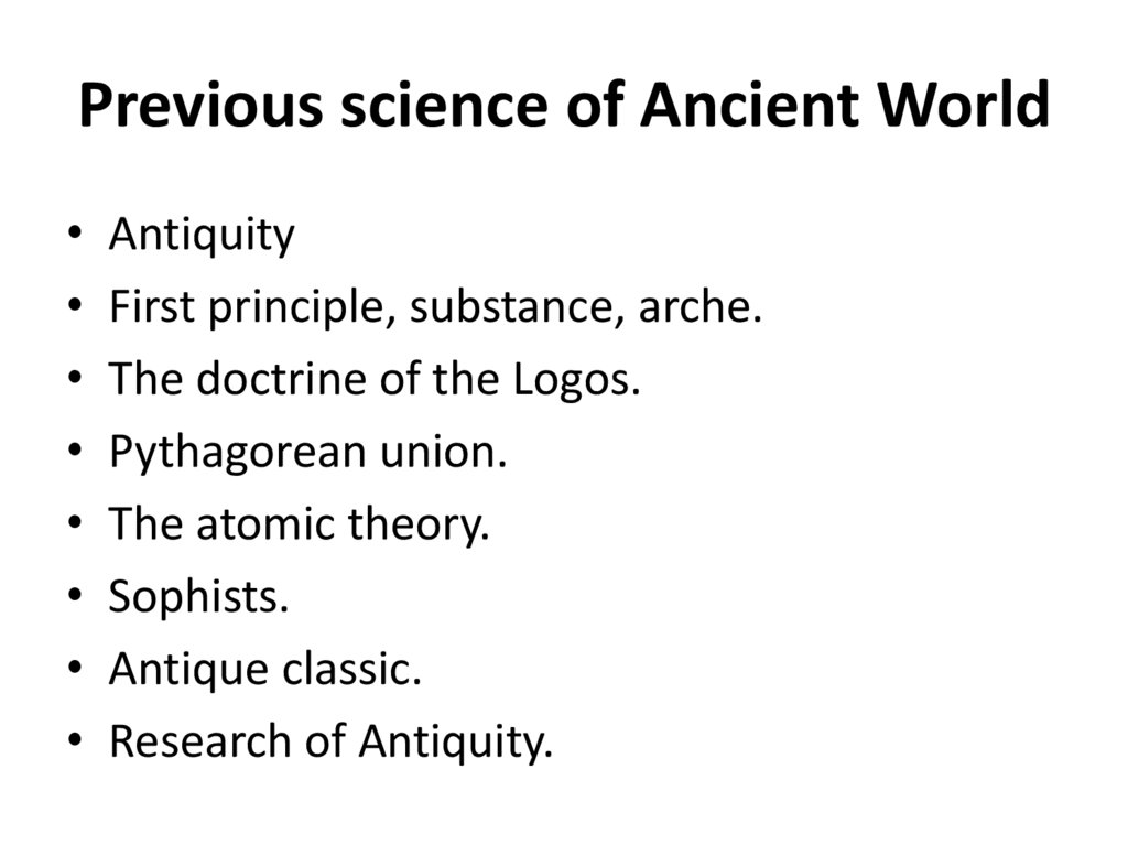 Previous science of Ancient World