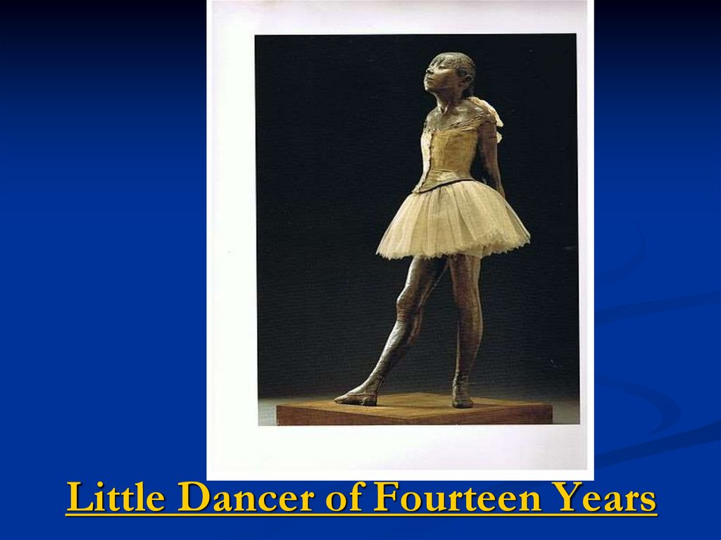 Little Dancer of Fourteen Years