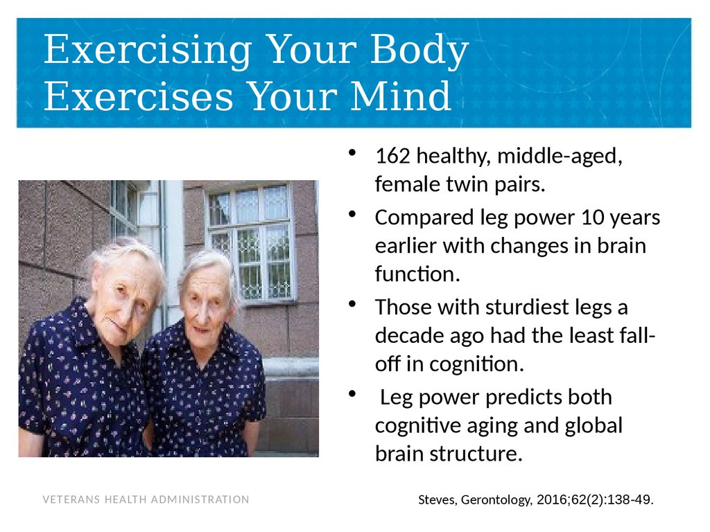 Exercising Your Body Exercises Your Mind