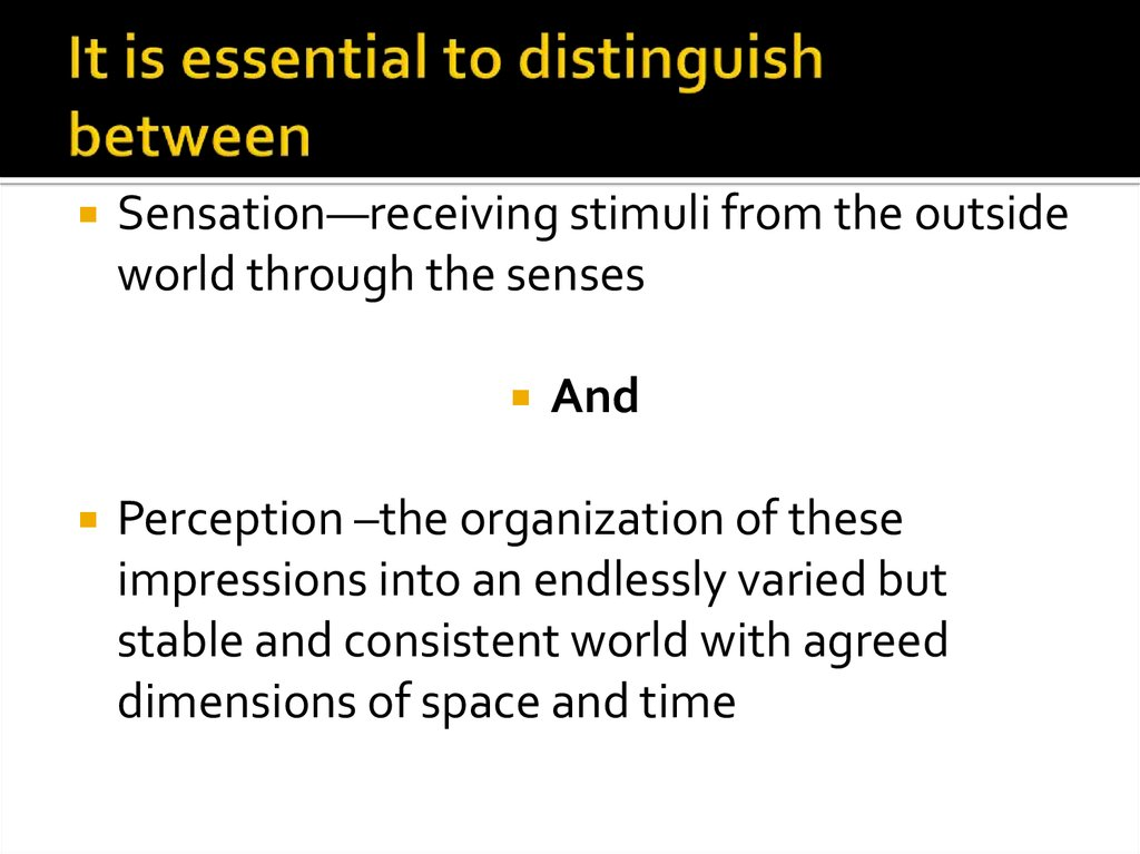 It is essential to distinguish between