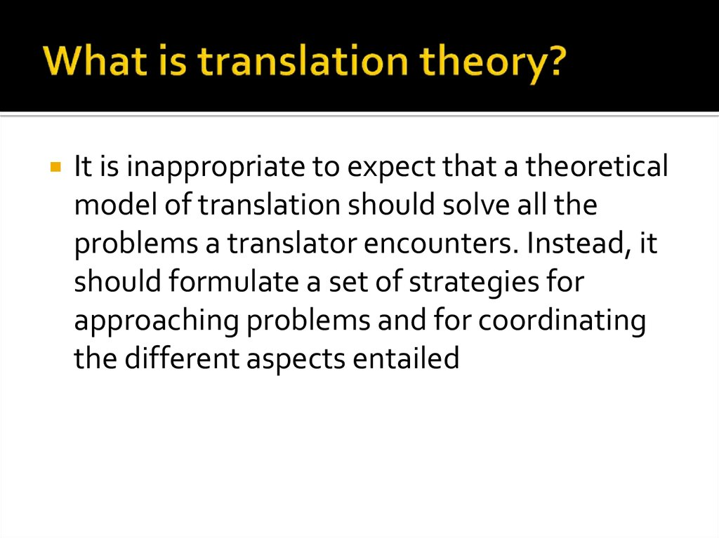 What is translation theory?